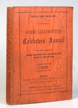 "James Lillywhite's Cricketers' Annual for 1888. With which is incorporated ""James Lillywhite's..."