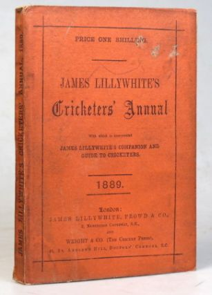 "James Lillywhite's Cricketers' Annual for 1889. With which is incorporated ""James Lillywhite's..."