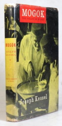 Mogok. The Valley of Rubies. Translated from the French by Stella Rodway. Joseph KESSEL