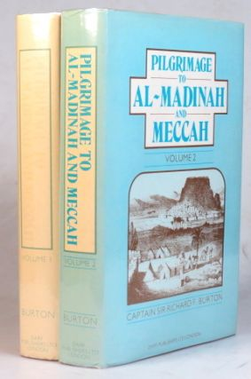 Personal Narrative of a Pilgrimage to Al-Madinah & Meccah. Edited by his wife, Isabel Burton....
