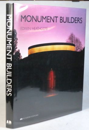 Monument Builders. Modern Architecture and Death. Edwin HEATHCOTE