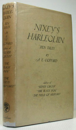 Nixey's Harlequin. Tales by. A. E. COPPARD