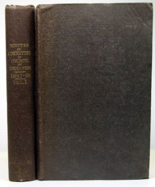 Minutes of the Committee of Council on Education: with Appendices. 1847-48. EDUCATION.