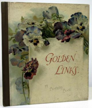 Golden Links, A Birthday Book. JUVENILE